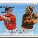 CAL RIPKEN Jr. & TONY GWYNN 2007 Upper Deck UD Masterpieces #42 Orioles Padres BV $6