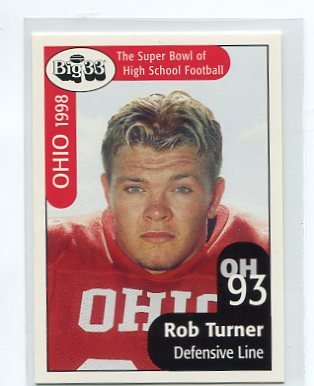 ROB TURNER 1998 Big 33 Ohio High School card PURDUE Boilermakers