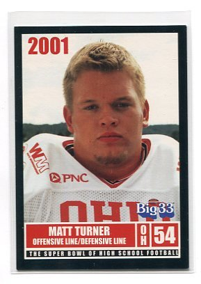 MATT TURNER 2001 Big 33 Ohio High School card PURDUE Boilermakers