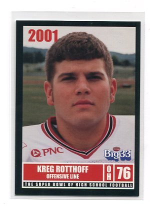 KREG ROTTHOFF 2001 Big 33 Ohio High School card WAKE FOREST Demon Decons