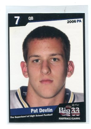 PAT DEVLIN 2006 Big 33 Pennsylvania High School card PENN STATE Delaware Blue Hens MIAMI Dolphins QB