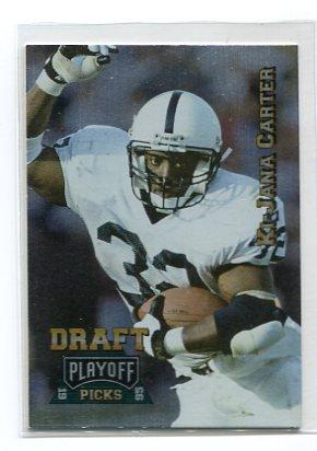 Ki-JANA CARTER 1995 Playoff Draft Picks #181 ROOKIE Penn State BENGALS