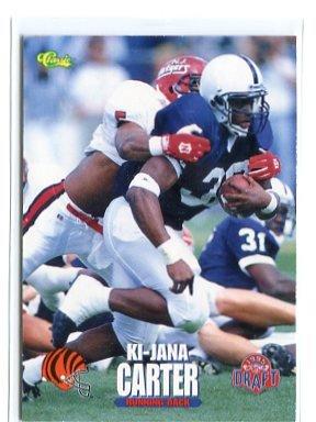 Ki-JANA CARTER 1995 Classic Draft #1 ROOKIE Penn State BENGALS