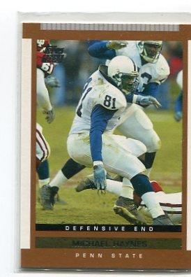MICHAEL HAYNES 2003 Topps DP&P #162 ROOKIE Penn State BEARS