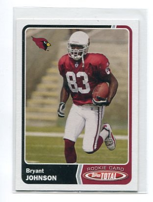 BRYANT JOHNSON 2003 Topps Total #538 ROOKIE Penn State Nittany CARDINALS Detroit Lions