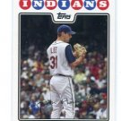 CLIFF LEE 2008 Topps #317 Indians PHILLIES