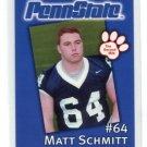 MATT SCHMITT 2002 Penn State Second Mile College Card OT