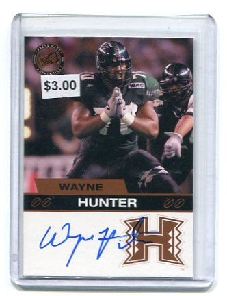 WAYNE HUNTER 2003 Press Pass AUTO Rookie HAWAII WARRIORS New York NY Jets