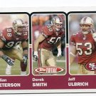 JULIAN PETERSON / DEREK SMITH / JEFF ULBRICH 2003 Topps Total #357 49ers HAWAII WARRIORS