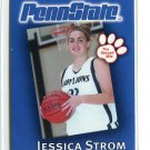 JESSICA JESS STROM 2002-03 Penn State Second Mile WOMENS BASKETBALL