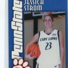 JESSICA JESS STROM 2003-04 Penn State Second Mile WOMENS BASKETBALL