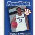 TANISHA WRIGHT 2002-03 Penn State Second Mile WOMENS BASKETBALL