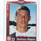 MATTHEW WAGNER 1997 Big 33 High School card DAYTON WR / DB