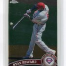 RYAN HOWARD 2011 Topps Chrome #45 Philadelphia Phillies