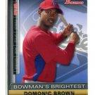 DOMONIC DOMINIC BROWN 2011 Bowman Bowman's Brightest INSERT #BBR18 ROOKIE Philadelphia Phillies