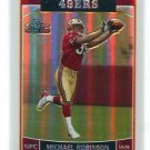 MICHAEL ROBINSON 2006 Topps Chrome SE REFRACTOR #255 ROOKIE Penn State 49ers