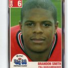 BRANDON SMITH 2004 Big 33 High School card OHIO STATE Buckeyes TE