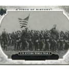 U.S. ENTERS WORLD WAR I WWI 2008 Upper Deck UD A Piece of History #161 HISTORICAL MOMENTS