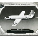 BELL X-1 2008 Upper Deck UD A Piece of History #171 HISTORICAL MOMENTS