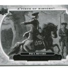 PAUL REVERE 2008 Upper Deck UD A Piece of History #178 HISTORICAL MOMENTS