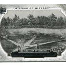 THE CREATION OF BASEBALL 2008 Upper Deck UD A Piece of History #198 HISTORICAL MOMENTS