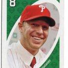ROY HALLADAY 2010 Uno Card Game GREEN-8 Philadelphia Phillies