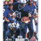 KYLE BRADY 1996 Classic Draft AUTO Penn State JETS Jaguars w/ COA
