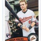 RYAN ADAMS 2011 Topps Update Series #US56 ROOKIE Baltimore Orioles