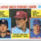 STEVE CARLTON / NOLAN RYAN / TOM SEAVER 1984 Topps LL #707 Philadelphia Phillies