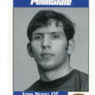 JOHN NESSEL 1992 Front Row Second Mile PENN STATE Nittany Lions