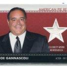 JOE GANNASCOLI 2011 Topps American Pie Relics CELEBRITY-WORN Memorabilia SOPRANOS Vito Spatafore