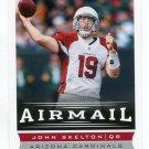 JOHN SKELTON 2013 Score Airmail #221 Arizona Cardinals QB