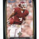 KENNY STILLS 2013 Bowman BLACK SP #177 ROOKIE Saint OKLAHOMA Sooner Quantity QTY