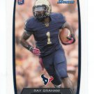 RAY GRAHAM 2013 Bowman #202 ROOKIE Texans PITT Panthers Quantity QTY