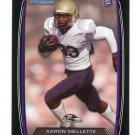 AARON MALLETTE 2013 Bowman BLACK SP #195 ROOKIE Baltimore Ravens WR
