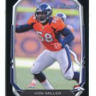 VON MILLER 2013 Bowman BLACK SP #94 Broncos TEXAS A&M Aggies