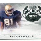 TIM BROWN 2011 UD College Football Legends Decades Best INSERT Raiders NOTRE DAME Irish Heisman