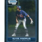 ELVIS ANDRUS 2006 Bowman Chrome #BC122 ROOKIE Braves RANGERS