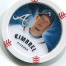 CRAIG KIMBREL 2013 Topps MLB Chipz Glow In The Dark SP Atlanta Braves