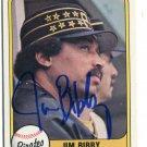 PW) JIM BIBBY 1981 Fleer IP AUTO #370 Pittsburgh Pirates
