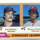 STEVE CARLTON / LEN BARKER  1981 Topps LL #6 Philadelphia Phillies