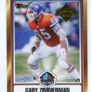 GARY ZIMMERMAN 2008 Topps Hall of Fame HOF INSERT Denver Broncos