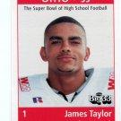 JAMES TAYLOR 1999 Ohio OH Big 33 High School card Univ. of OHIO WR / DB