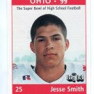 JESSE SMITH 1999 Ohio OH Big 33 High School card AKRON WR / DB