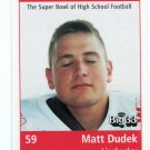 MATT DUDEK 1999 Ohio OH Big 33 High School card Kenton HS LB