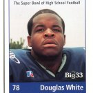 DOUGLAS WHITE 1999 Pennsylvania PA Big 33 High School card EAST CAROLINA OG / DT