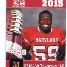 BRENDAN THOMPSON 2015 Maryland MD Big 33 High School card MILLERSVILLE