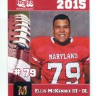 ELLIS McKENNIE III 2015 Maryland MD Big 33 High School card UMD TERPS OL