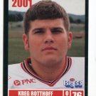 KREG ROTTHOFF 2001 Big 33 Ohio OH card WAKE FOREST OL