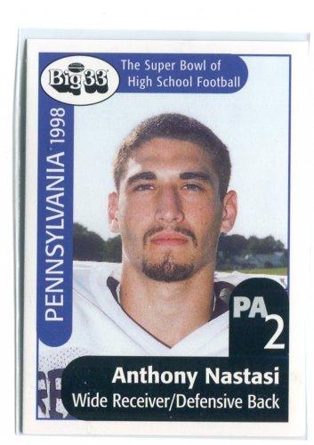 ANTHONY NASTASI 1998 Big 33 Pennsylvania PA High School card PENN STATE